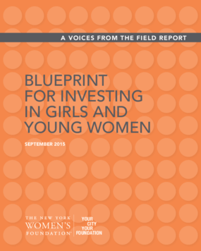 Blueprint for Investing in Girls and Young Women (Executive Summary)