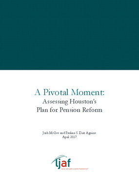 A Pivotal Moment: Assessing Houston's Plan for Pension Reform