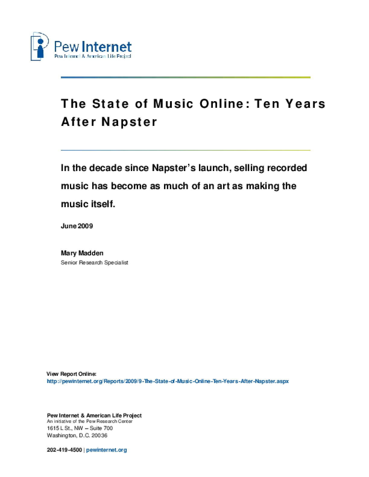 The State of Music Online: Ten Years After Napster