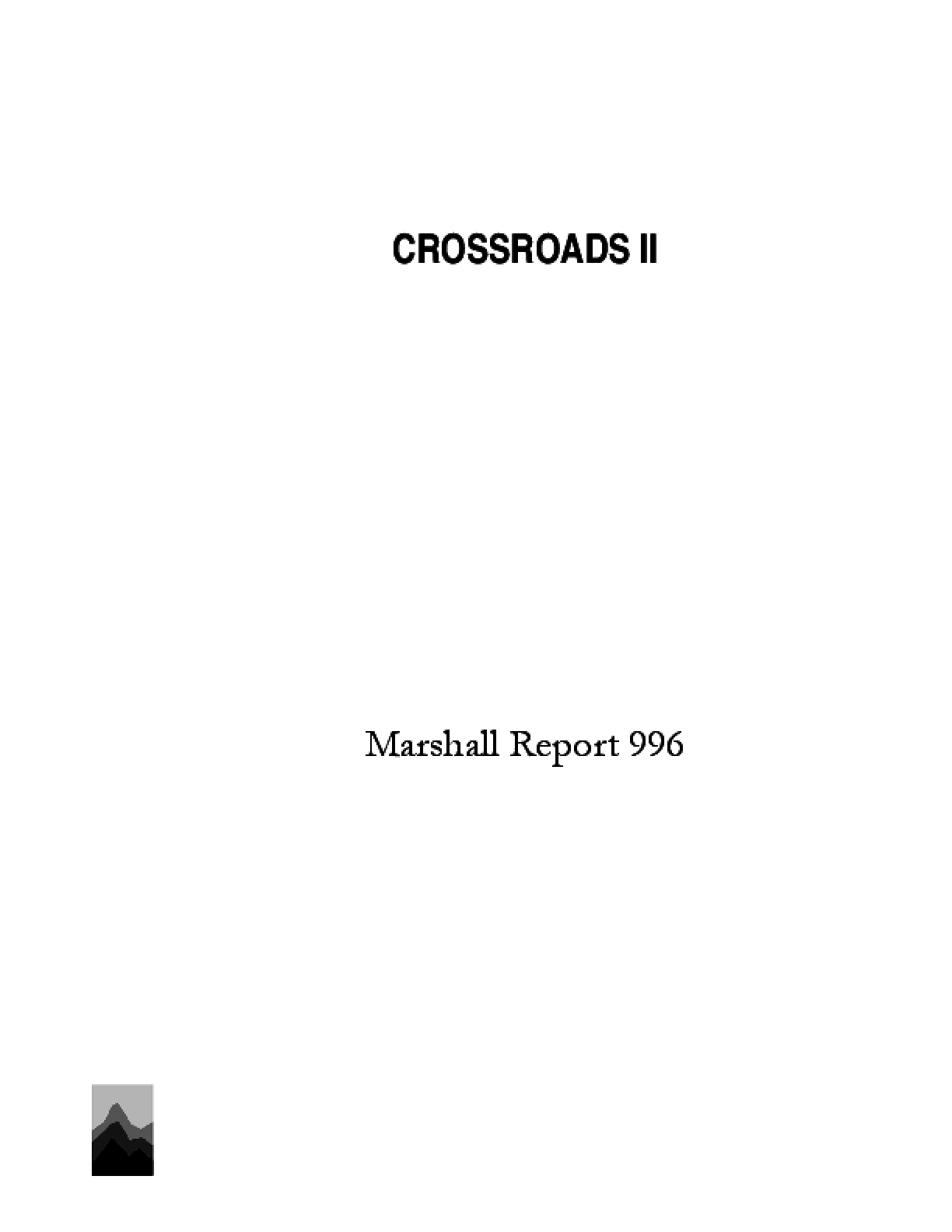 Crossroads II: Marshall Report 996