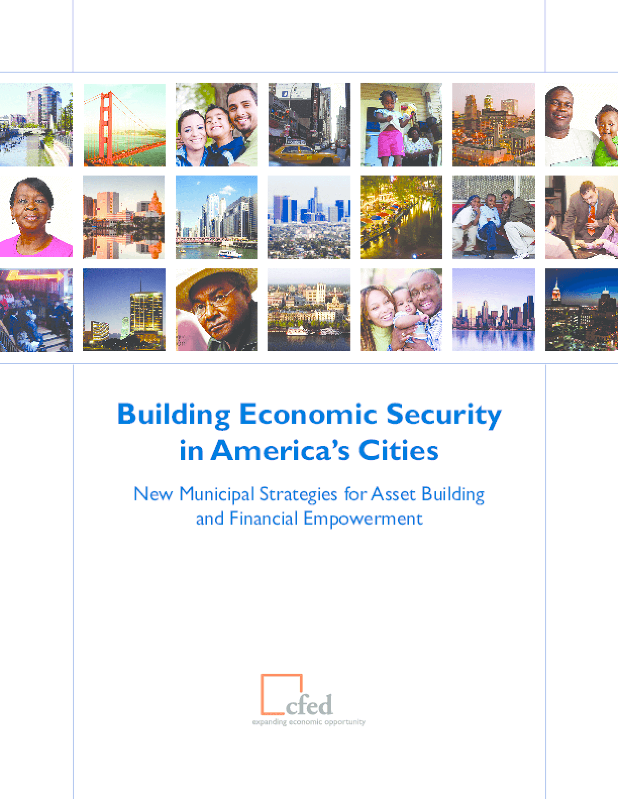 Building Economic Security in America's Cities: New Municipal Strategies for Asset Building and Financial Empowerment