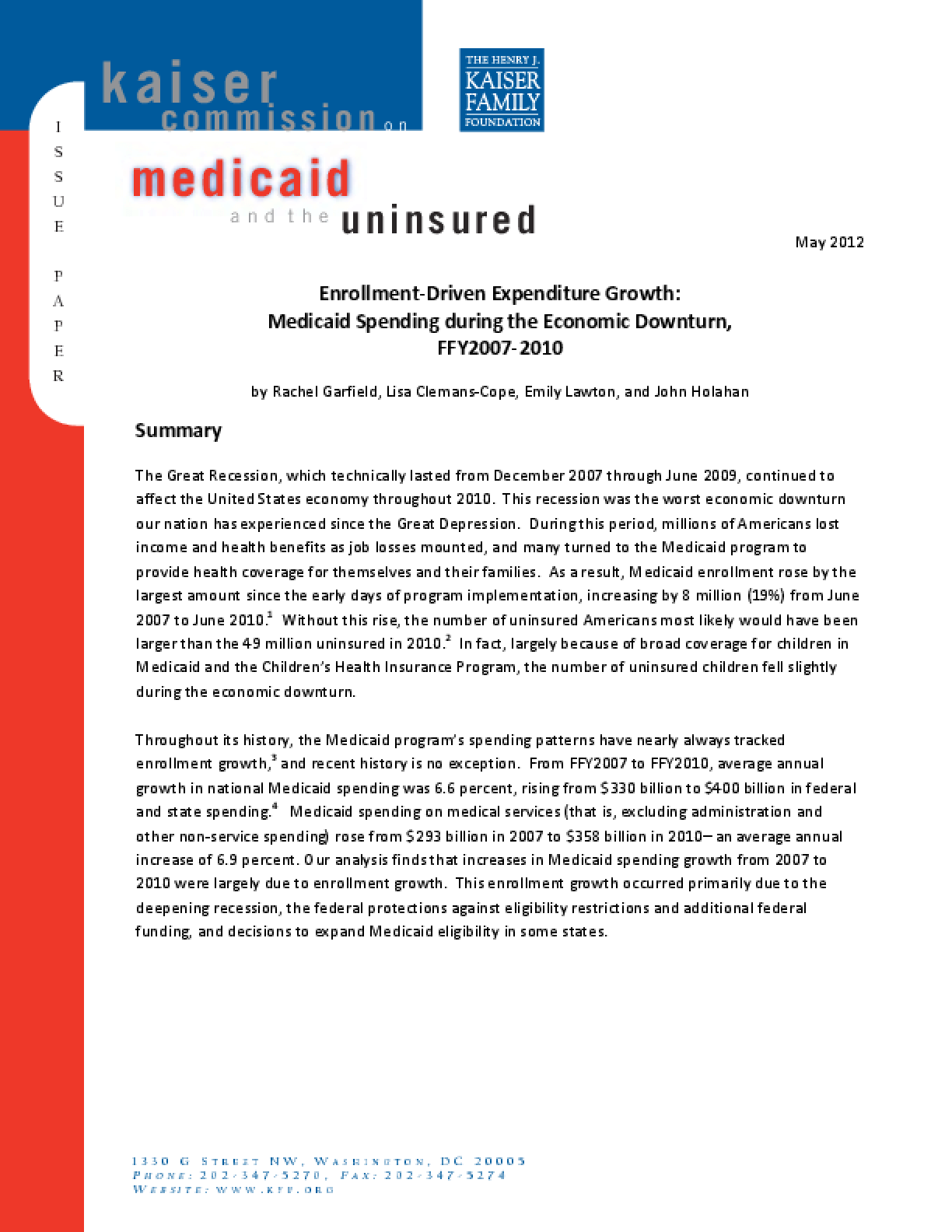 Enrollment-Driven Expenditure Growth: Medicaid Spending During the Economic Downturn, FFY2007-2010