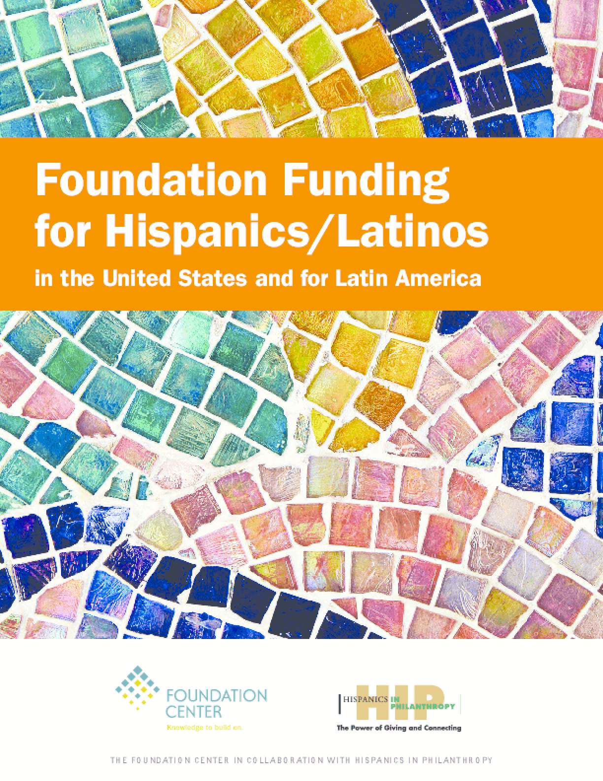Foundation Funding for Hispanics/Latinos in the United States and for Latin America