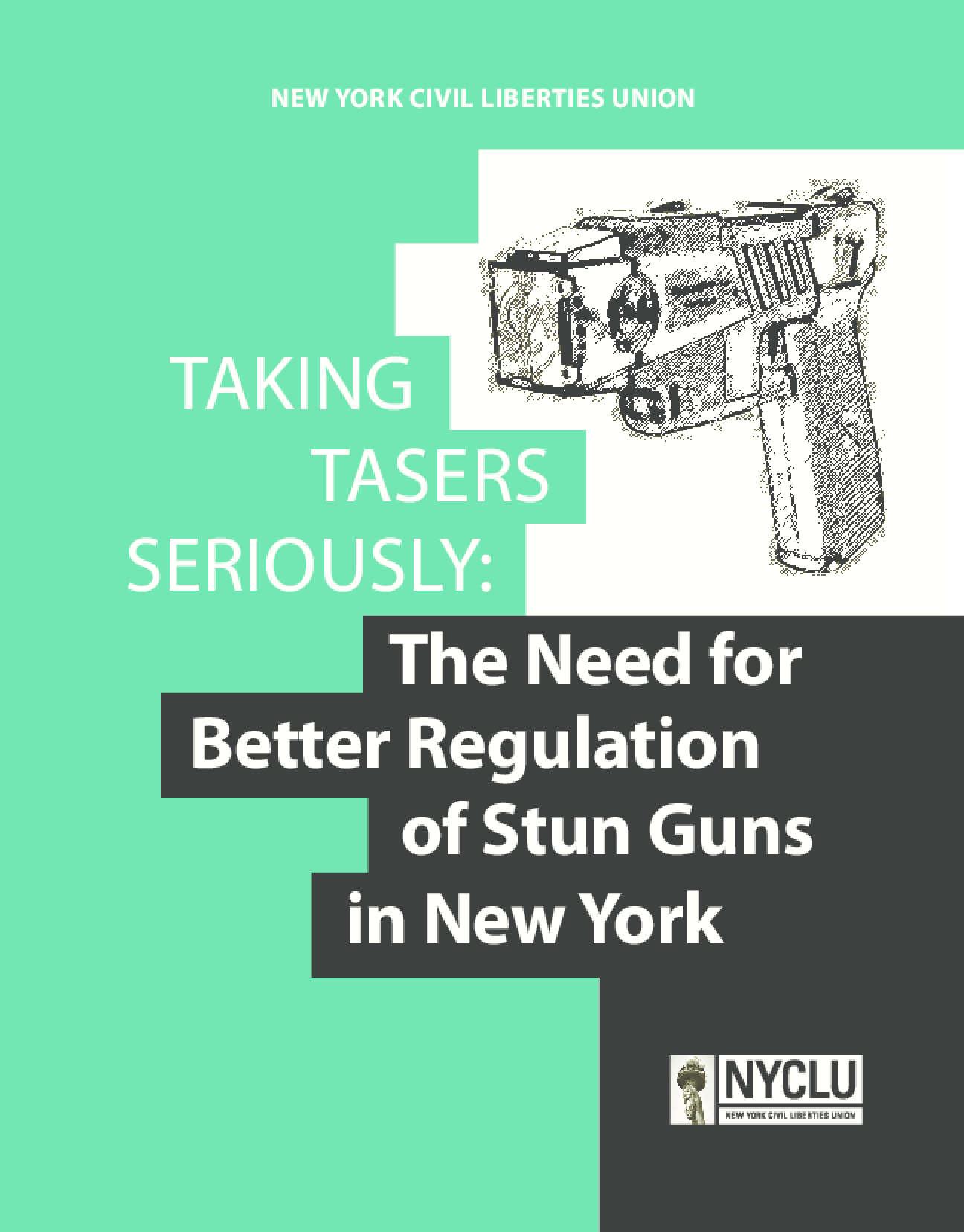 Taking Tasers Seriously: The Need for Better Regulation of Stun Guns in New York