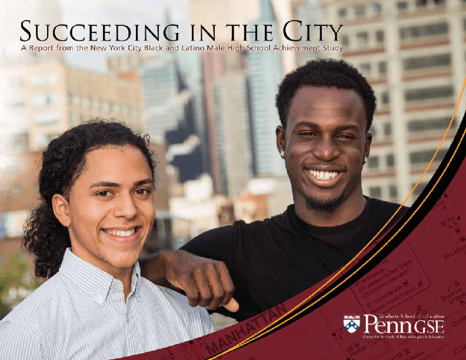 Succeeding in the City: A Report from the New York City Black and Latino Male High School Achievement Study
