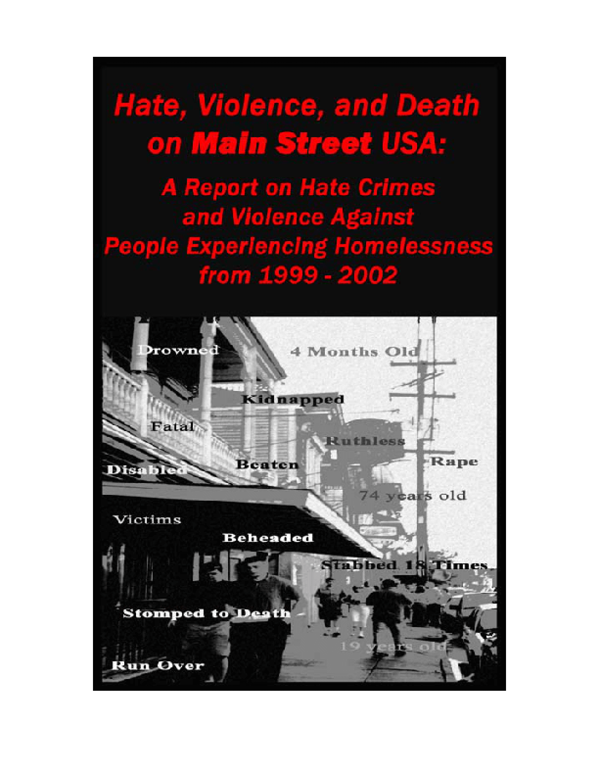 Hate Crimes and Violence Against People Experiencing Homelessness 1999 - 2002