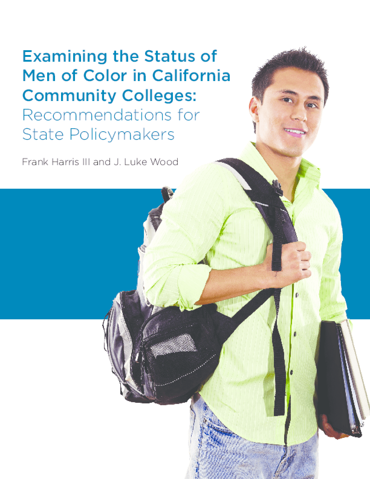 Examining the Status of Men of Color in California Community Colleges: Recommendations for State Policymakers