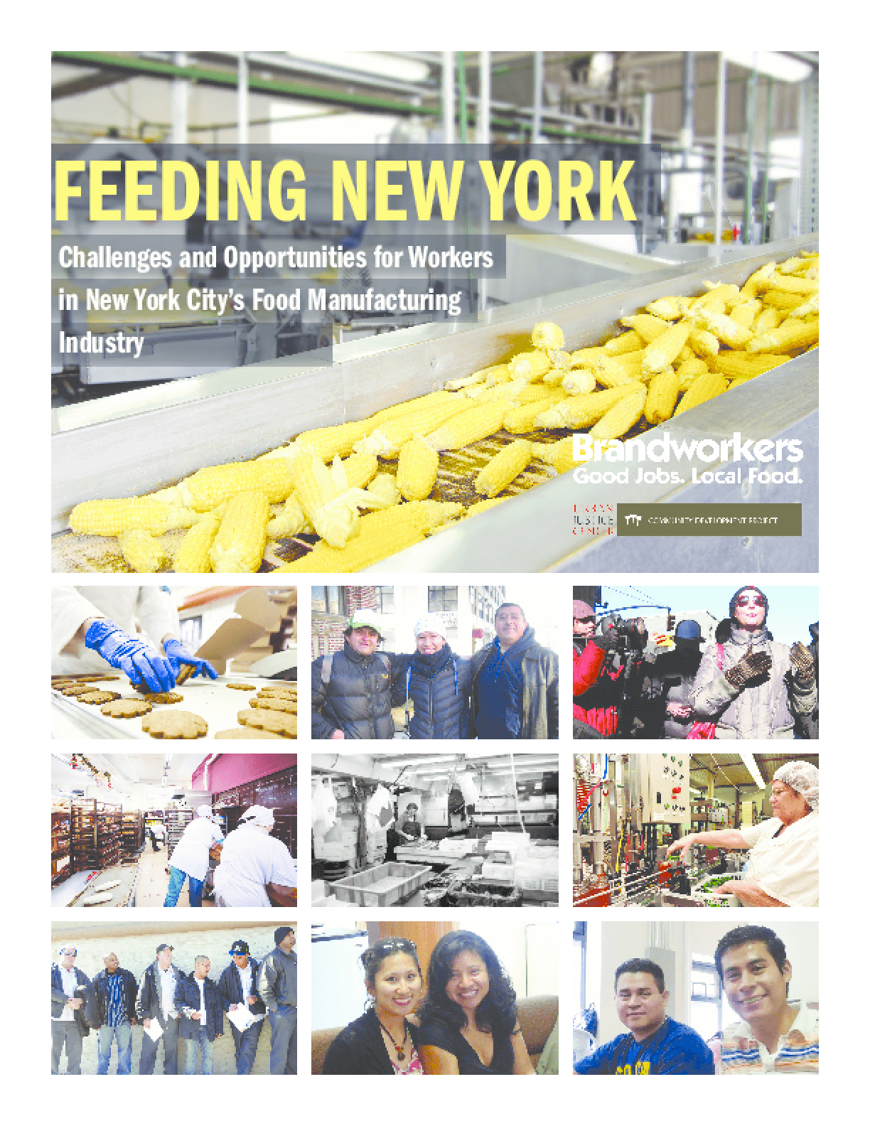 Feeding New York: Challenges and Opportunities for Workers in New York City's Food Manufacturing Industry