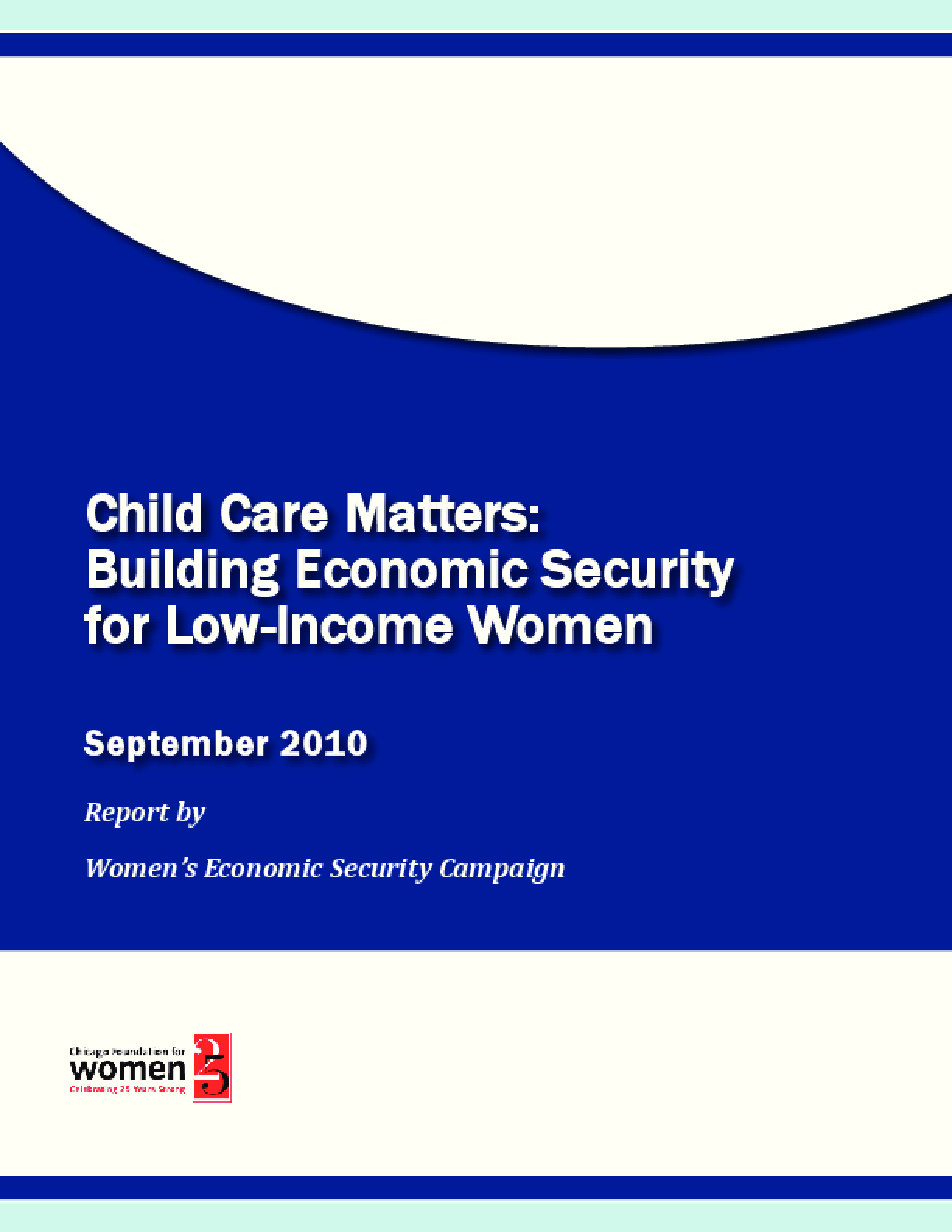 Child Care Matters: Building Economic Security for Low-Income Women