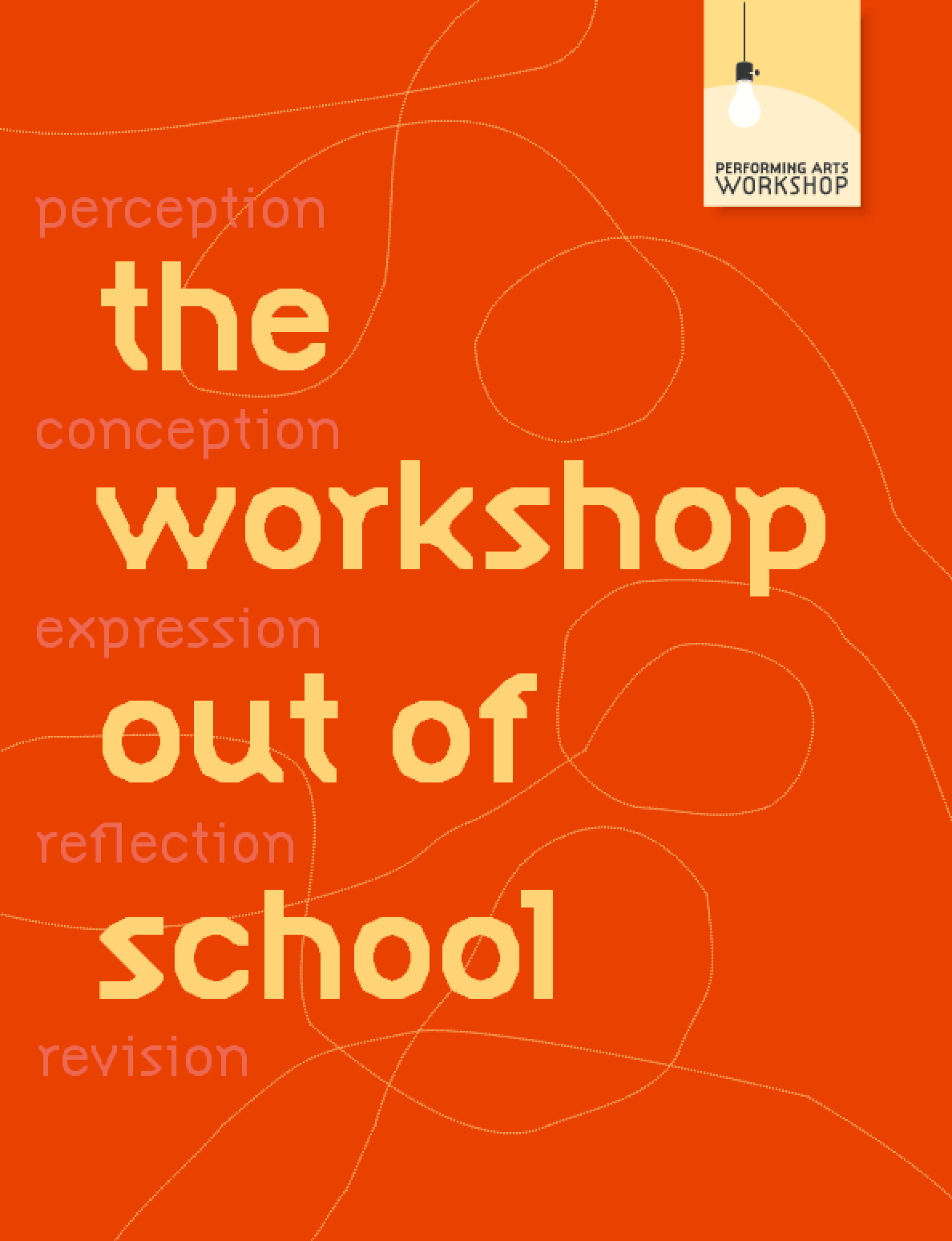 The Workshop Out of School Guide