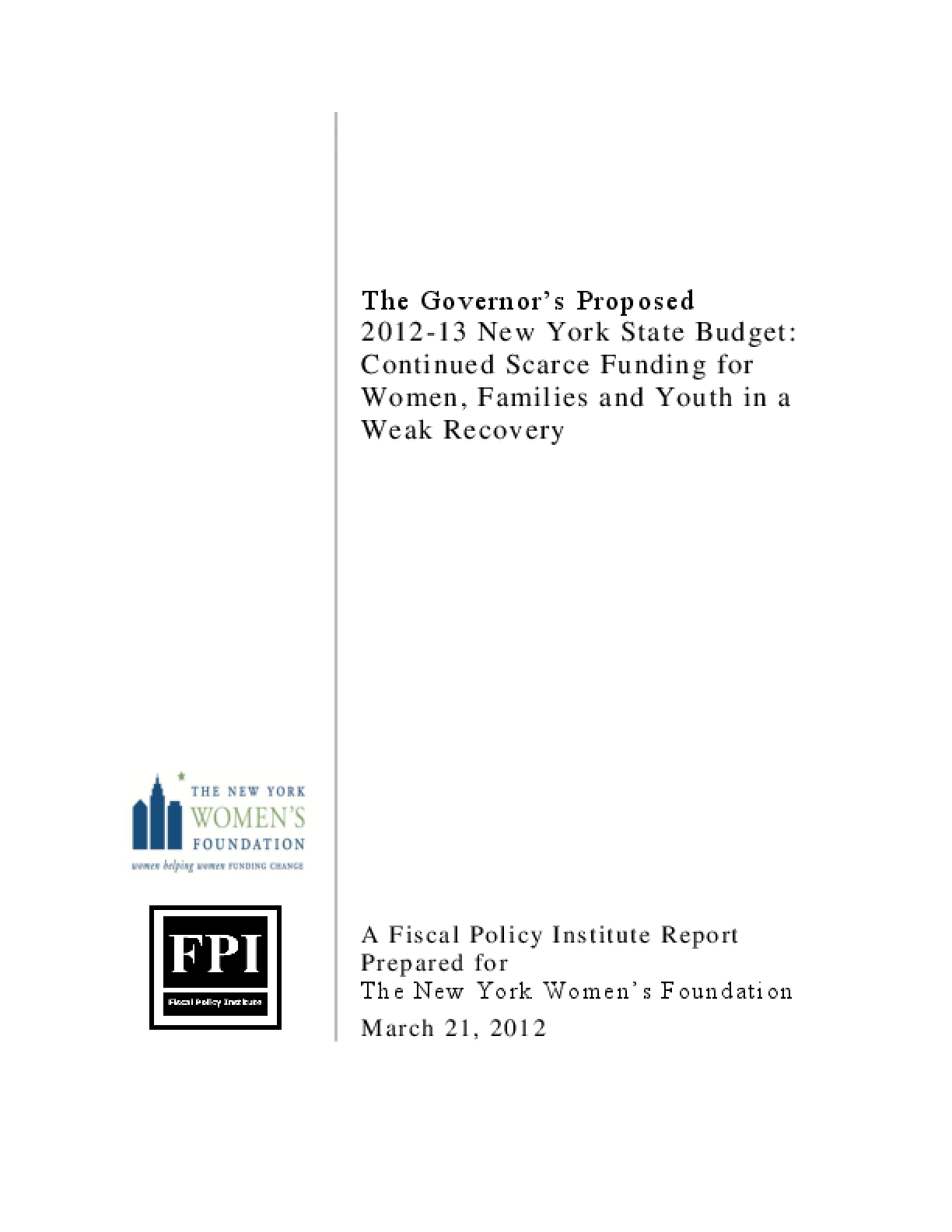 The Governor's Proposed 2012-13 New York State Budget: Continued Scarce Funding for Women, Families and Youth in a Weak Recovery