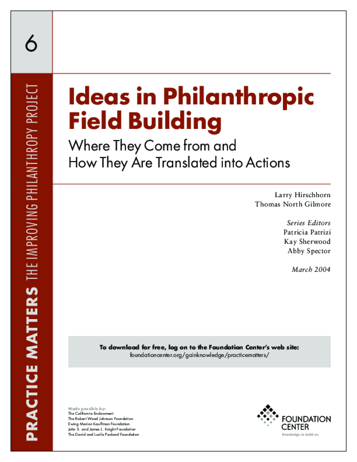 Ideas in Philanthropic Field Building: Where They Come from and How They Are Translated into Actions - Executive Summary