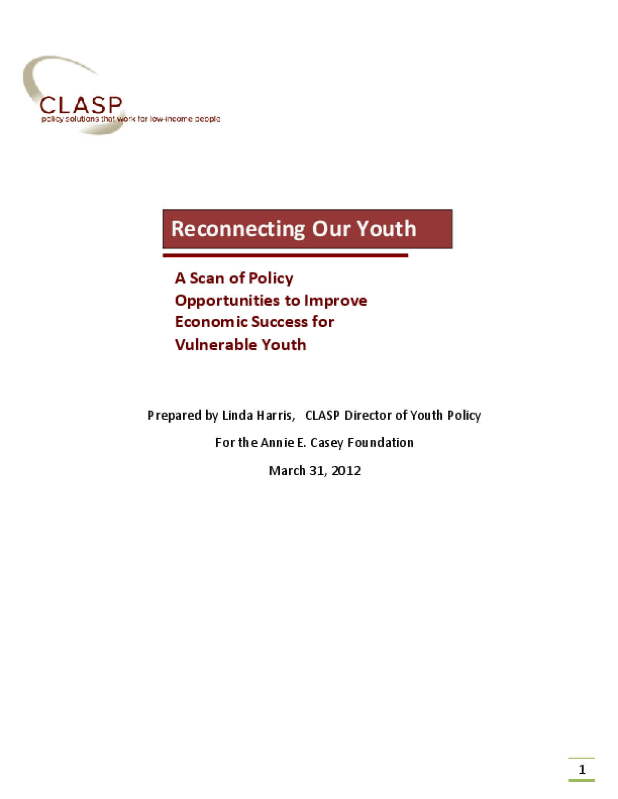 Reconnecting Our Youth, a Scan of Policy Opportunities to Improve Economic Success for Vulnerable Youth