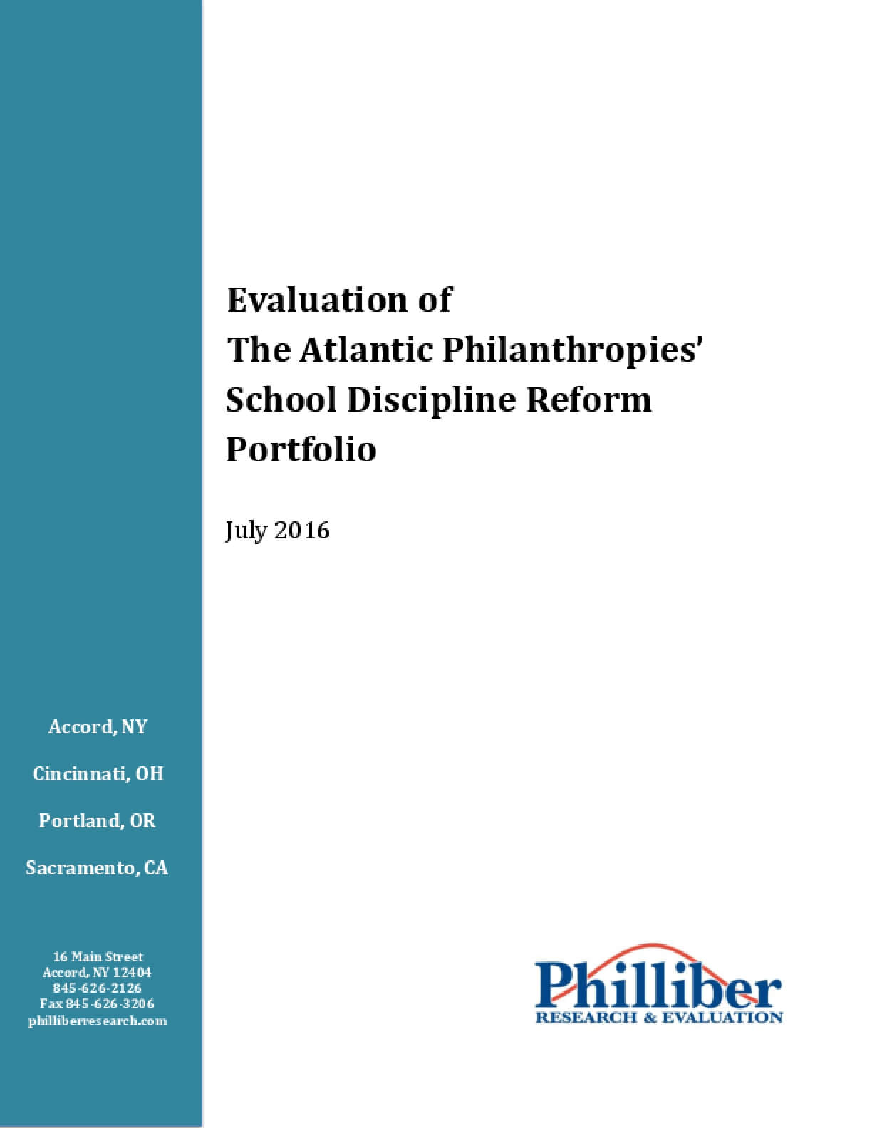 The Atlantic Philanthropies' School Discipline Reform Portfolio