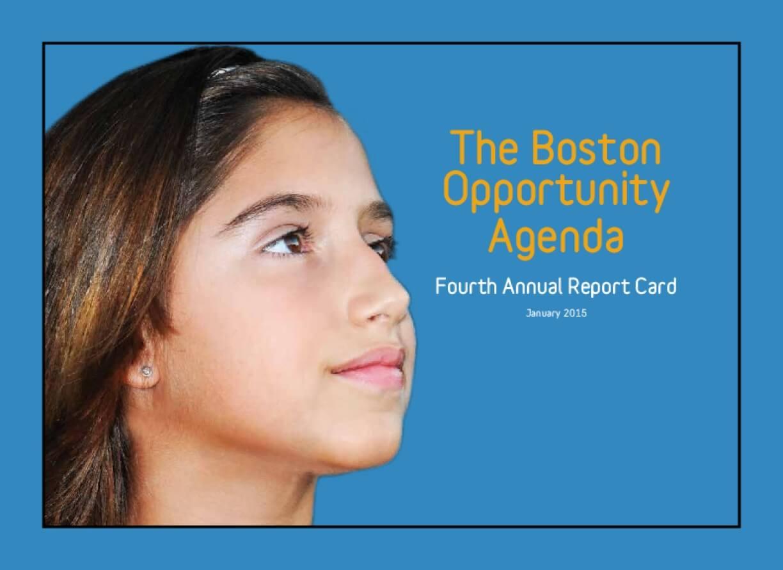 The Boston Opportunity Agenda: Fourth Annual Report Card