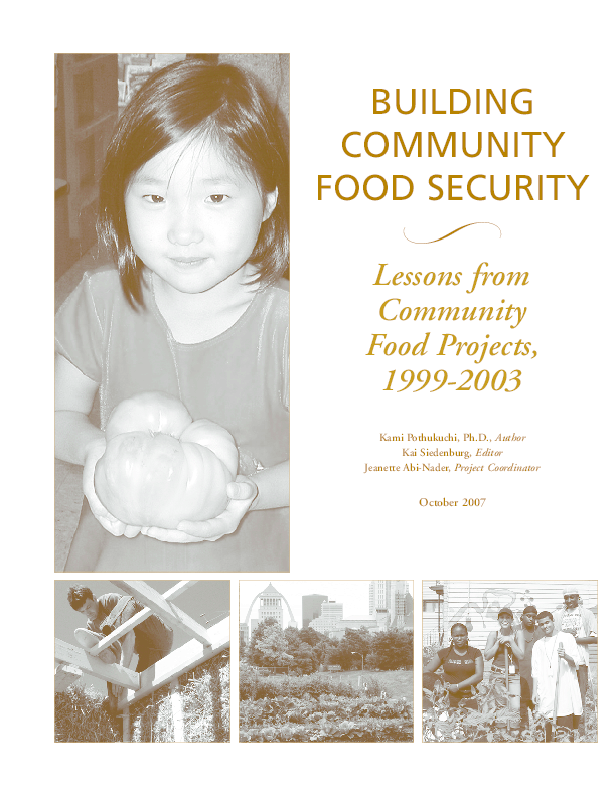 Building Community Food Security: Lessons Learned from Community Food Projects, 1999-2003