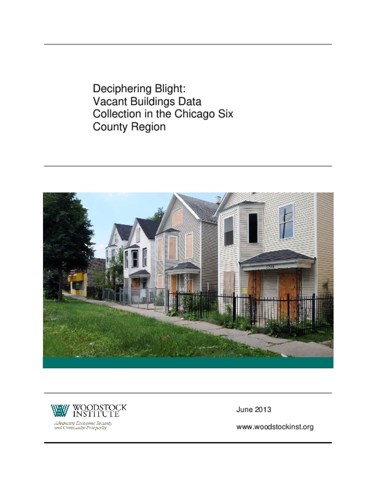 Deciphering Blight: Vacant Buildings Data Collection in the Chicago Six County Region