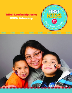Tribal Leadership Series: ICWA Advocacy