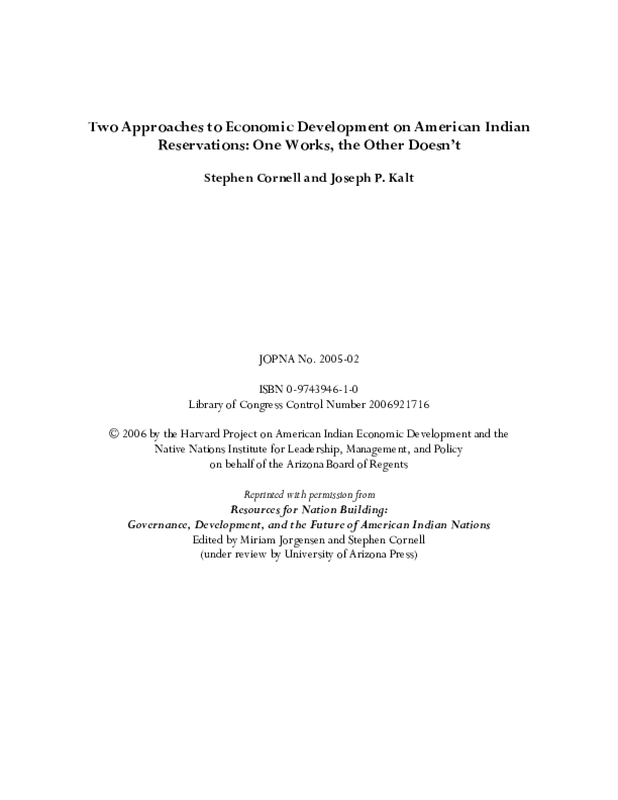 Two Approaches to Economic Development on American Indian Reservations: One Works, the Other Doesn't