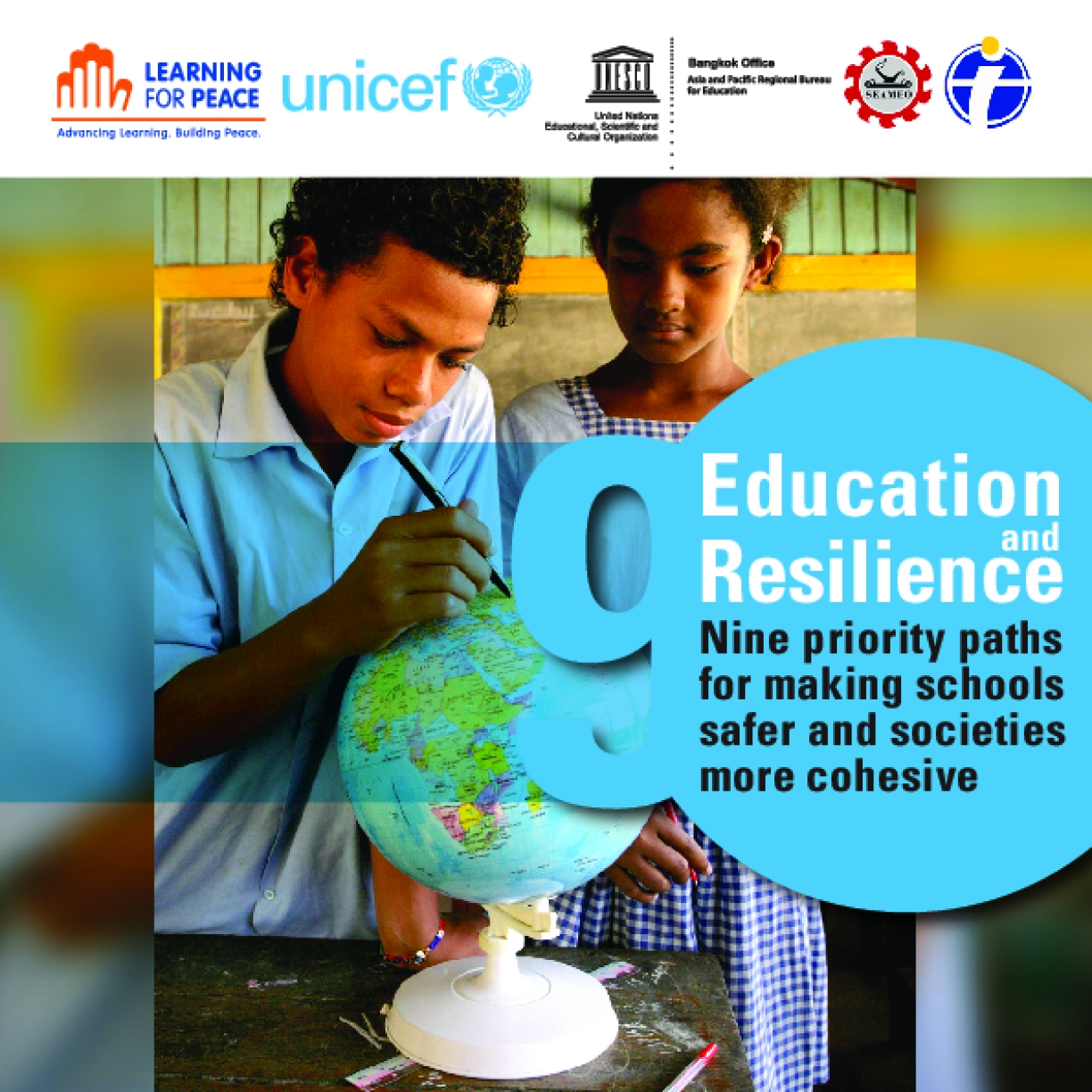 Education and Resilience: Nine Priority Paths for Making Schools Safer and Societies More Cohesive