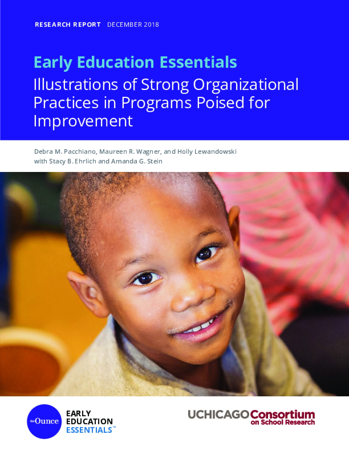 Early Education Essentials Illustrations of Strong Organizational Practices in Programs Poised for Improvement