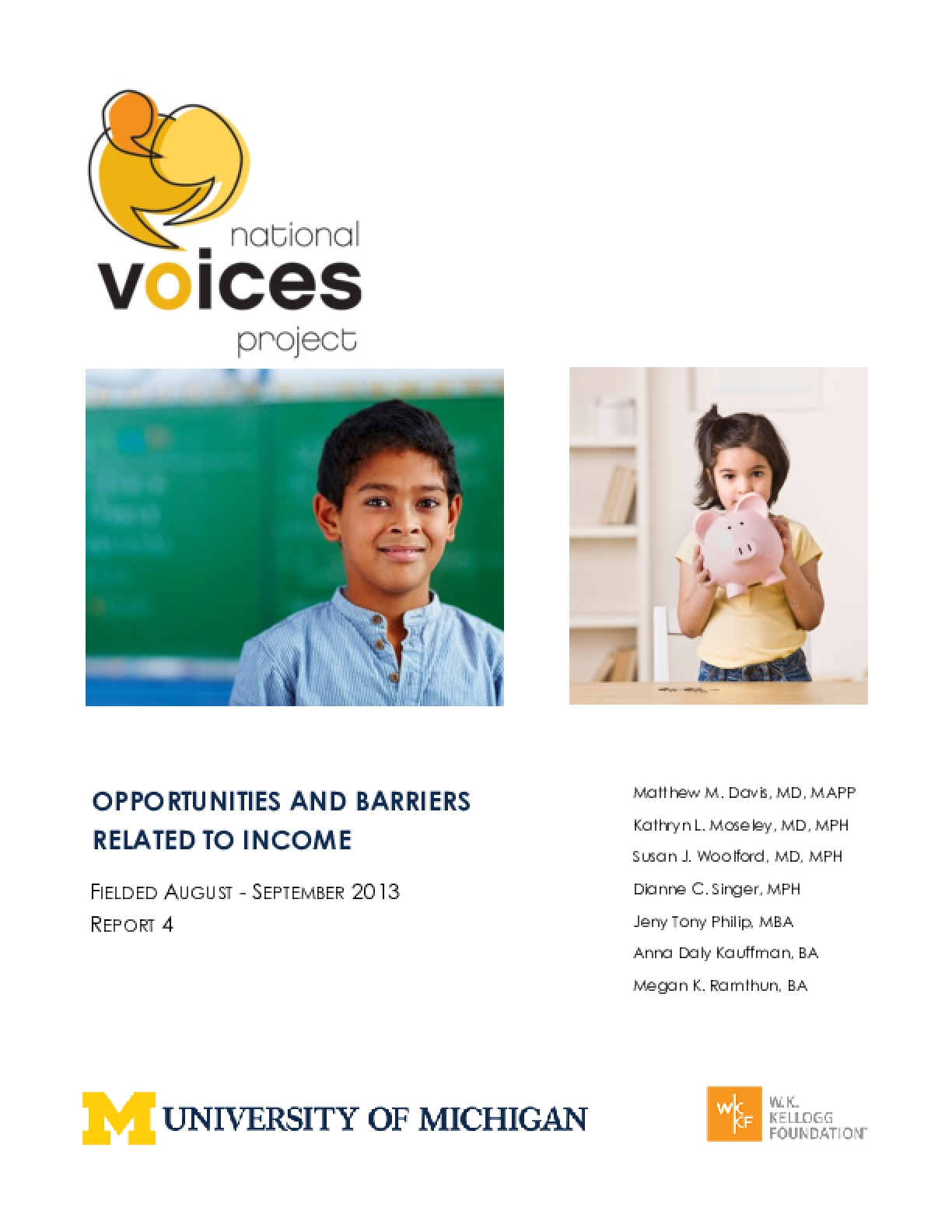 Opportunities and Barriers Related to Income (NVP 2013, Report 4)