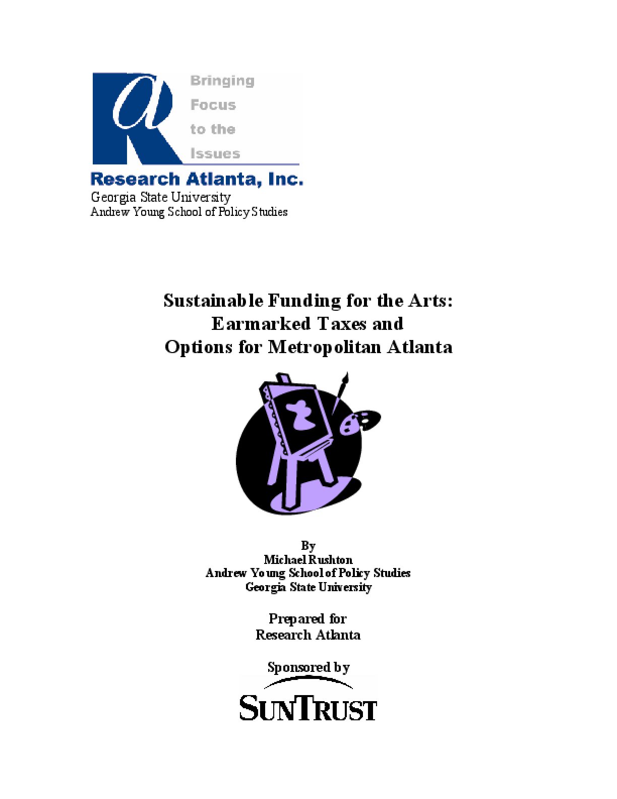 Sustainable Funding for the Arts: Earmarked Taxes and Options for Metropolitan Atlanta