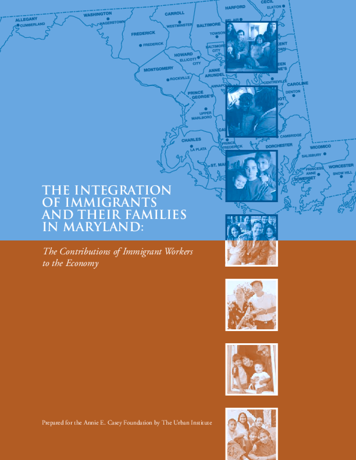 The Integration of Immigrants and Their Families in Maryland: The Contributions of Immigrant Workers to the Economy