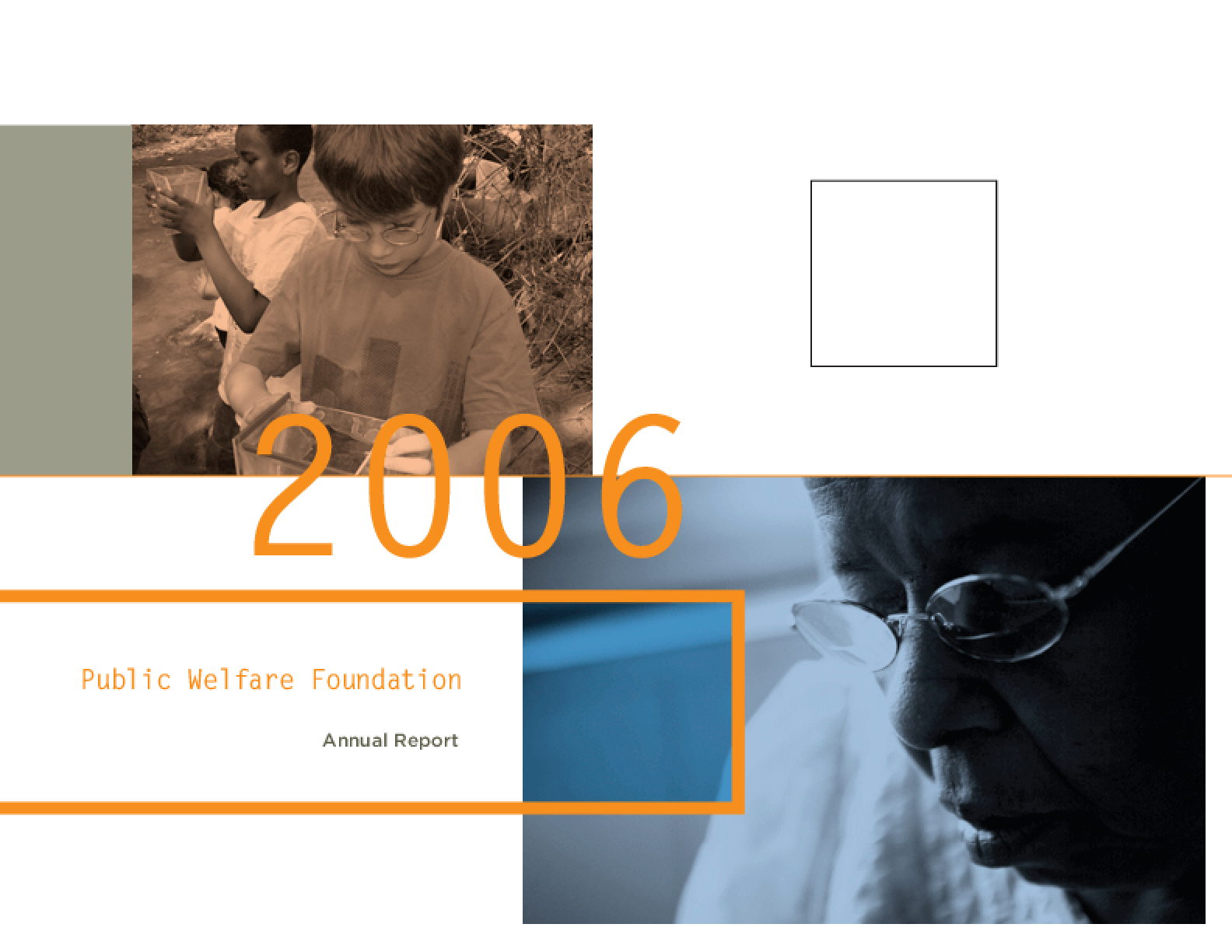 Public Welfare Foundation - 2006 Annual Report