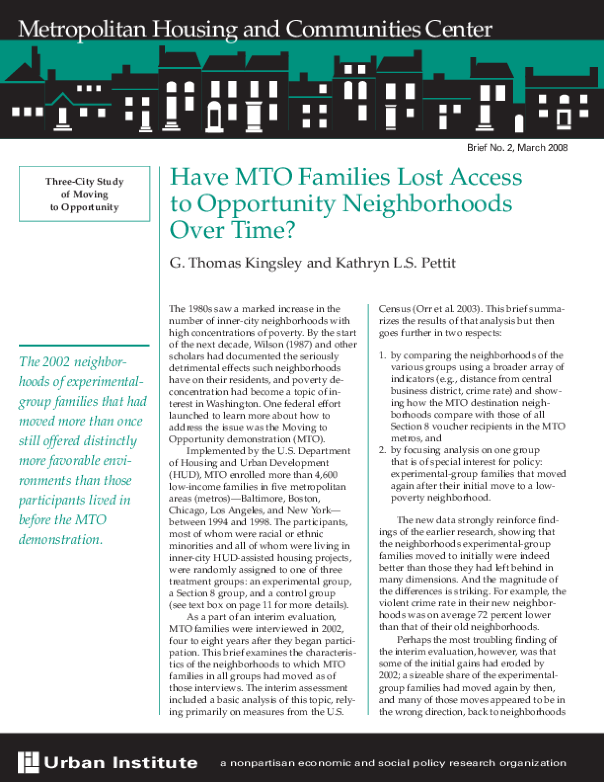 Have MTO Families Lost Access to Opportunity Neighborhoods Over Time?