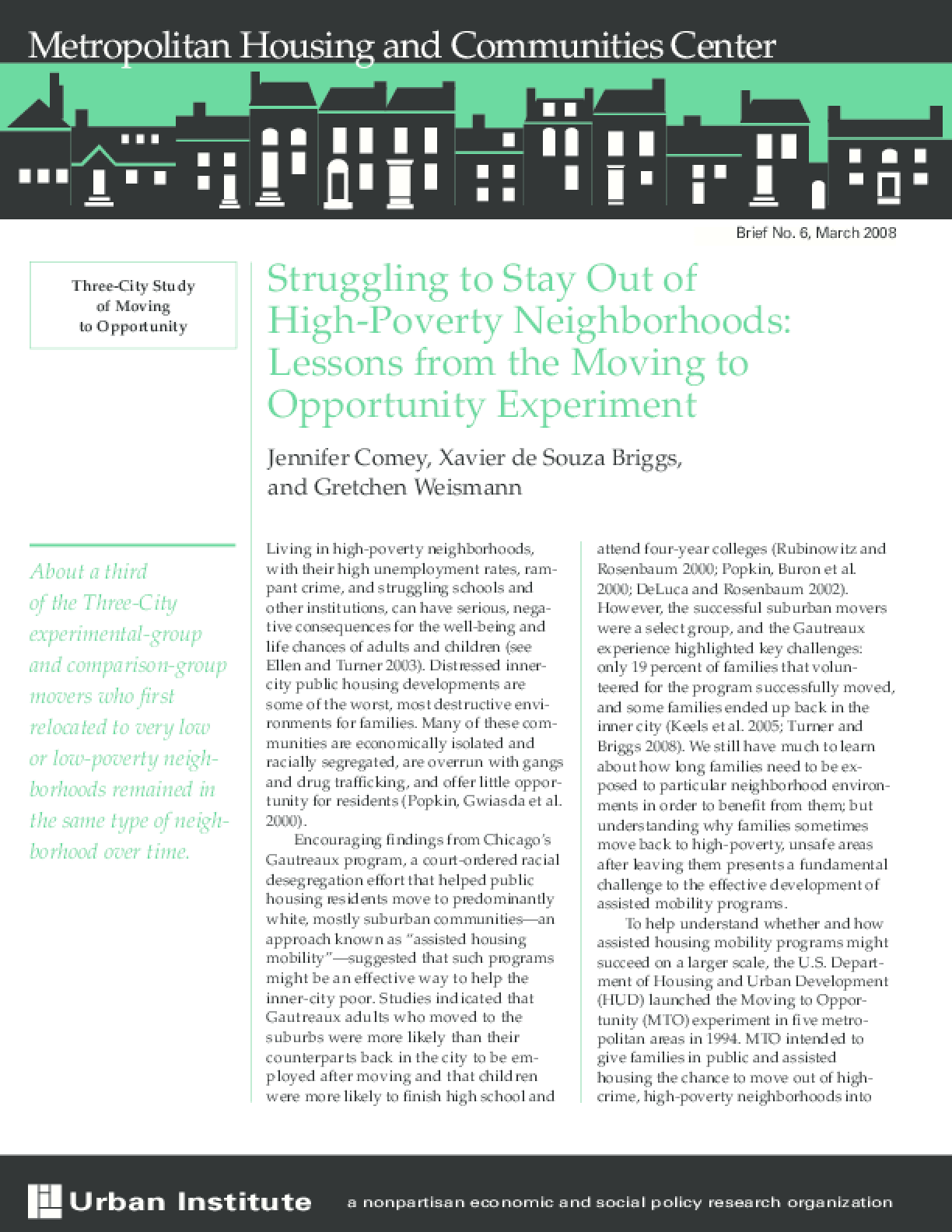 Struggling to Stay Out of High-Poverty Neighborhoods: Lessons From the Moving to Opportunity Experiment